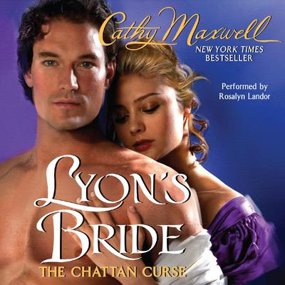 Lyons Bride: The Chattan Curse Audiobook, by Cathy Maxwell