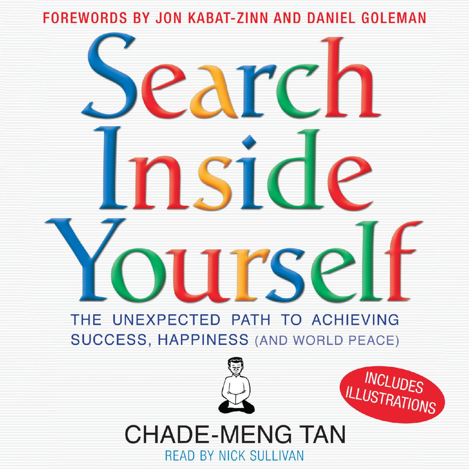 Printable Search Inside Yourself: The Unexpected Path to Achieving Success, Happiness (and World Peace) Audiobook Cover Art