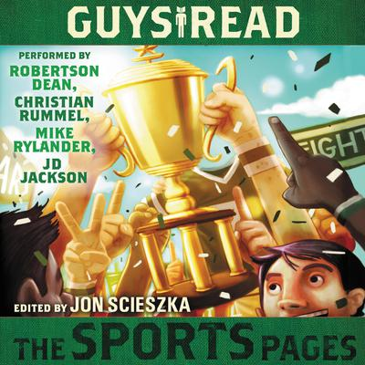 Guys Read: The Sports Pages Audiobook, by Jon Scieszka