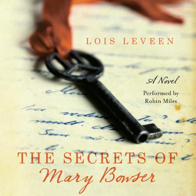 The Secrets of Mary Bowser: A Novel Audiobook, by