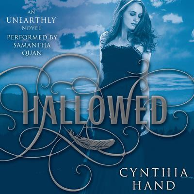 Hallowed: An Unearthly Novel Audiobook, by Cynthia Hand
