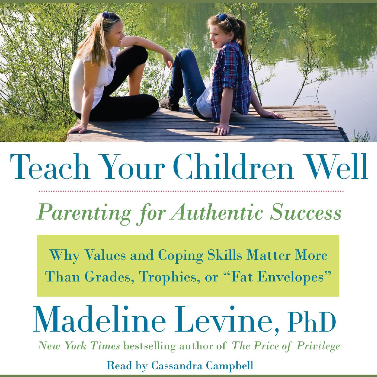 Printable Teach Your Children Well: Parenting for Authentic Success Audiobook Cover Art