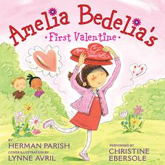 Amelia Bedelias First Valentine Audiobook, by Herman Parish