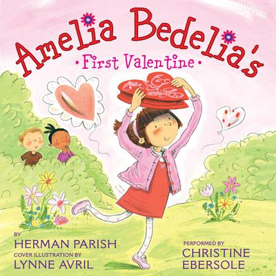 Amelia Bedelias First Valentine Audiobook, by
