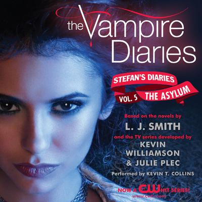 The Vampire Diaries: Stefans Diaries #5: The Asylum Audiobook, by L. J. Smith