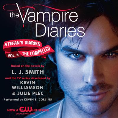 The Vampire Diaries: Stefans Diaries #6: The Compelled Audiobook, by L. J. Smith