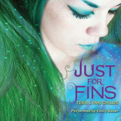 Just for Fins Audiobook, by Tera Lynn Childs