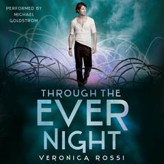 Through the Ever Night Audiobook, by Veronica Rossi