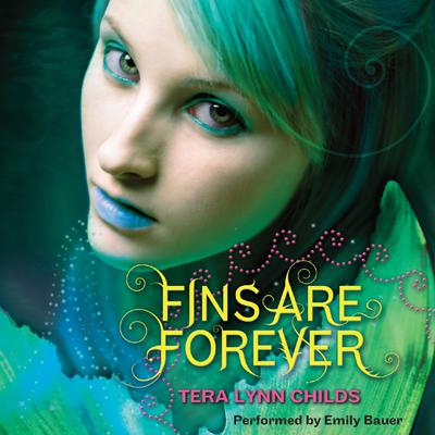 Fins Are Forever Audiobook, by Tera Lynn Childs