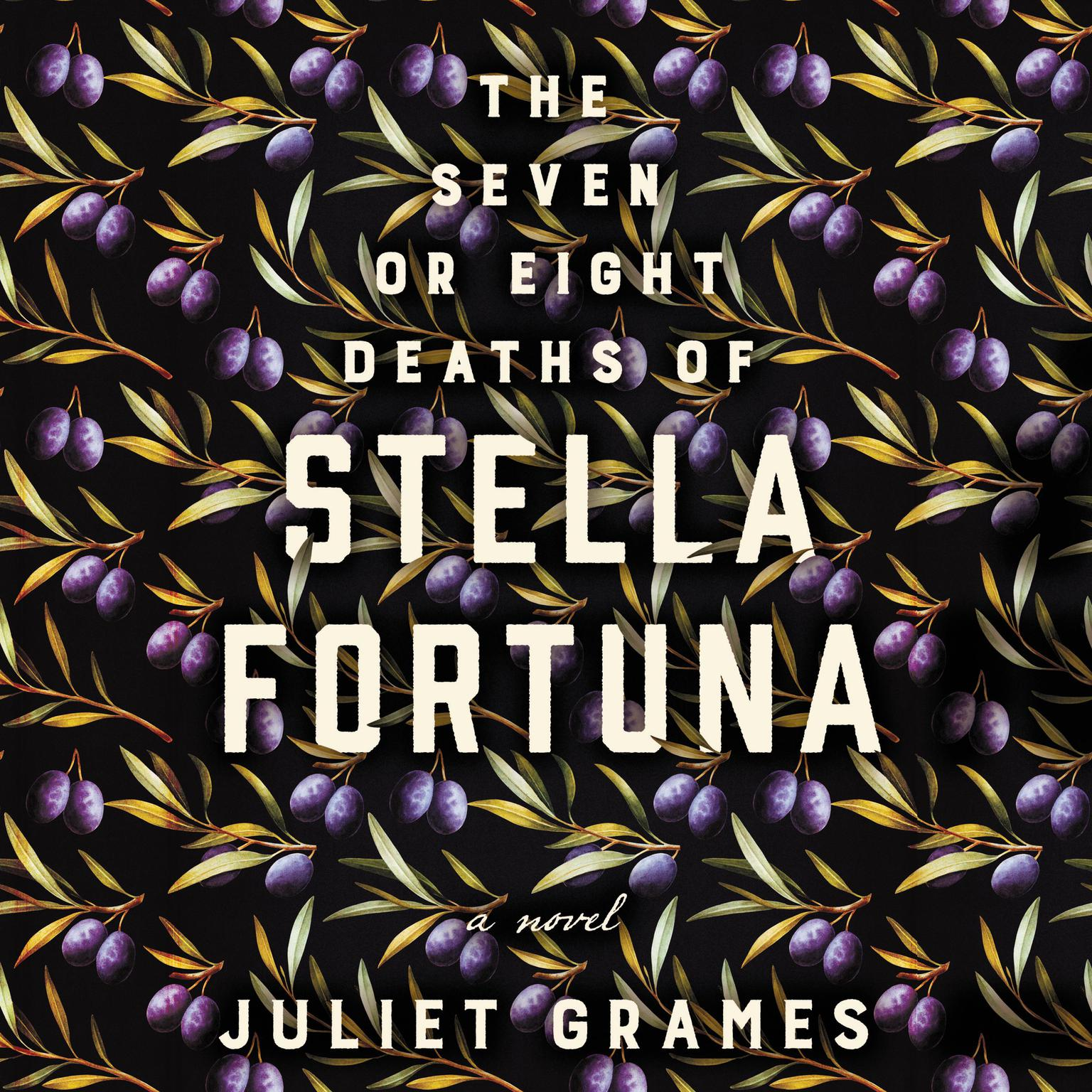 Printable The Seven or Eight Deaths of Stella Fortuna: A Novel Audiobook Cover Art
