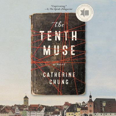 The Tenth Muse: A Novel Audiobook, by Catherine Chung