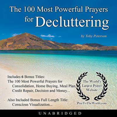 The 100 Most Powerful Prayers for Decluttering Audiobook, by Toby Peterson