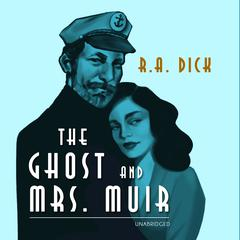 The Ghost and Mrs. Muir Audiobook, by R. A. Dick