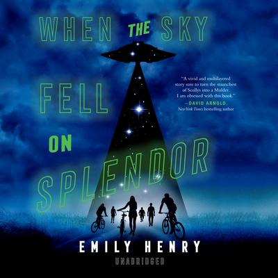 When the Sky Fell on Splendor Audiobook, by Emily Henry