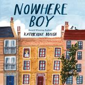 Nowhere Boy Audiobook, by Katherine Marsh