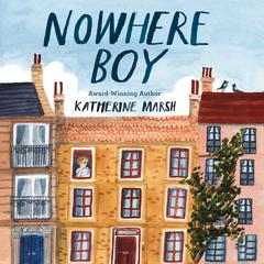 Nowhere Boy Audiobook, by Katherine Marsh
