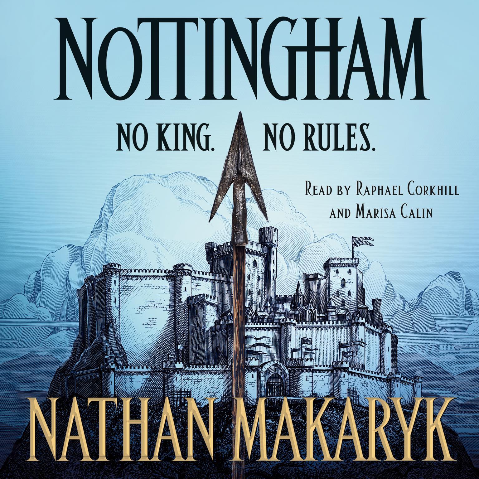 Nottingham Audiobook, by Nathan Makaryk