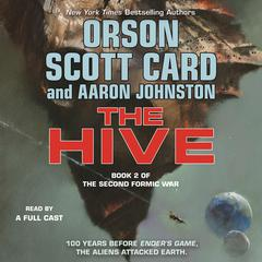 The Hive Audiobook, by Orson Scott Card, Aaron Johnston