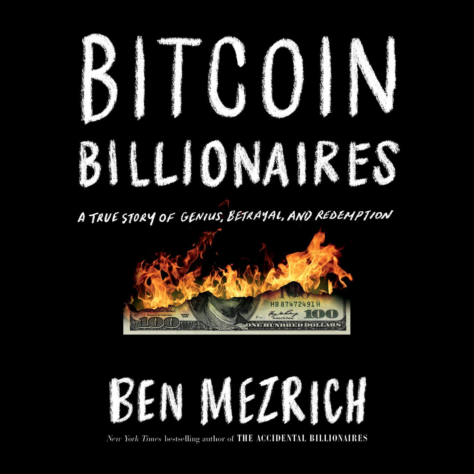 Printable Bitcoin Billionaires: A True Story of Genius, Betrayal, and Redemption Audiobook Cover Art