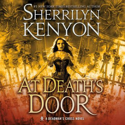 At Death's Door: A Deadmans Cross Novel Audiobook, by Sherrilyn Kenyon