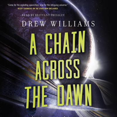A Chain Across the Dawn Audiobook, by Drew Williams