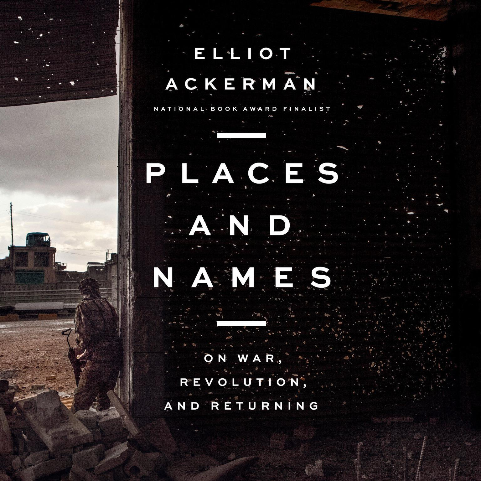 Printable Places and Names: On War, Revolution, and Returning Audiobook Cover Art