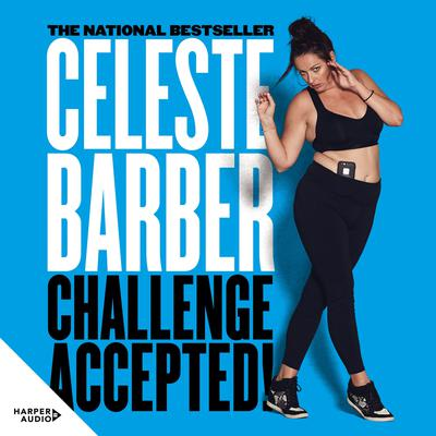 Challenge Accepted! Audiobook, by Celeste Barber