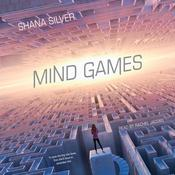 Mind Games Audiobook, by Shana Silver