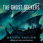 The Ghost Seekers Audiobook, by Devon Taylor