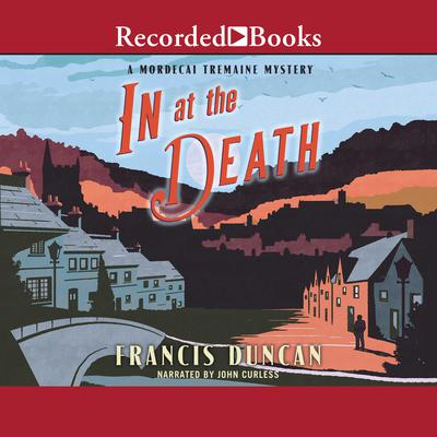 In at the Death Audiobook, by Francis Duncan