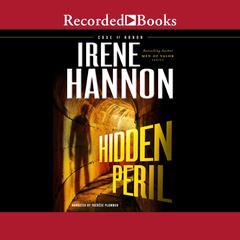 Hidden Peril Audiobook, by Irene Hannon