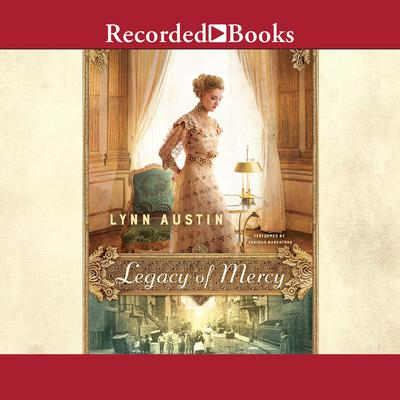 Legacy of Mercy Audiobook, by Lynn Austin