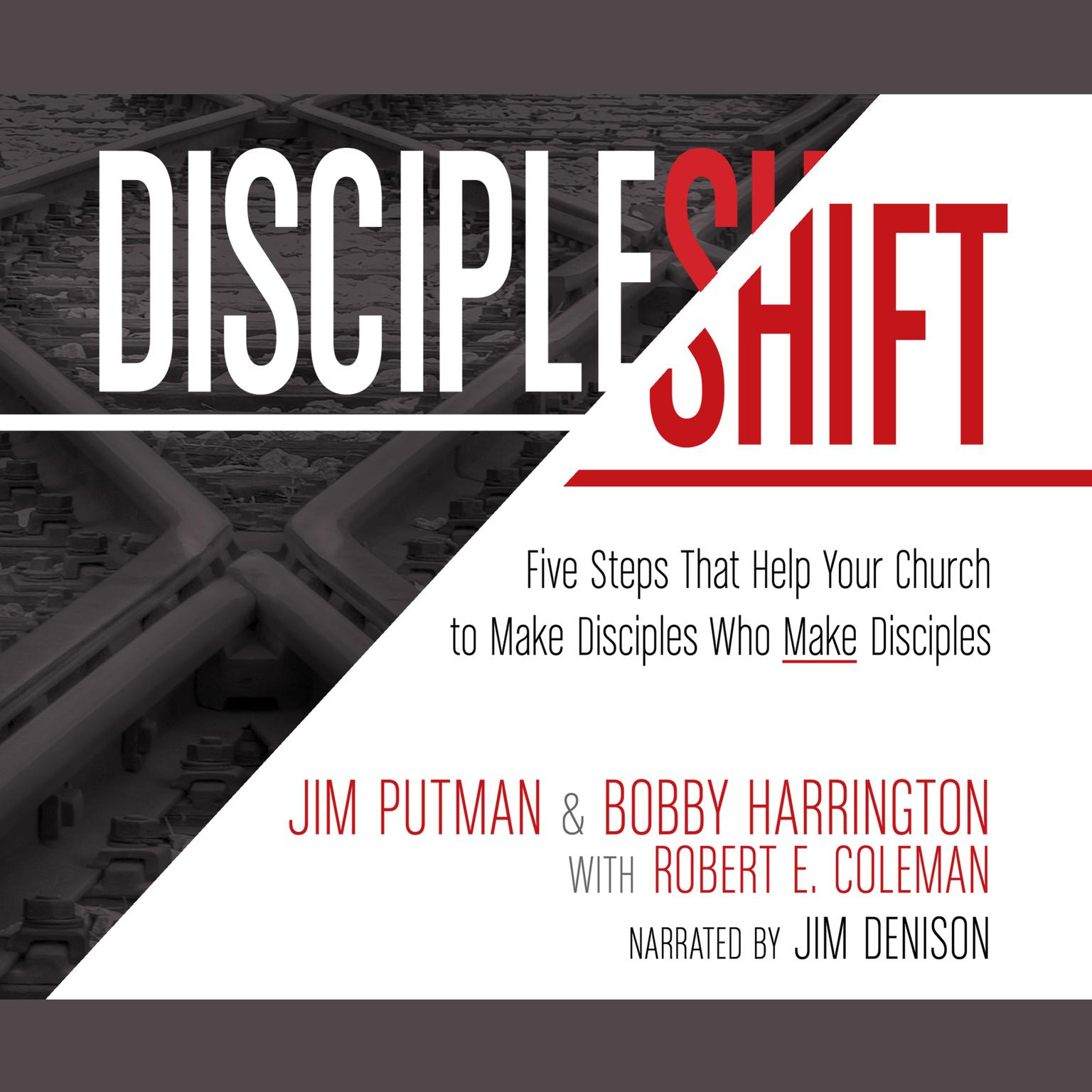 Printable DiscipleShift: Five Steps That Help Your Church to Make Disciples Who Make Disciples Audiobook Cover Art