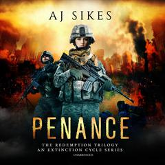 Penance: An Extinction Cycle Story Audiobook, by Aaron Sikes