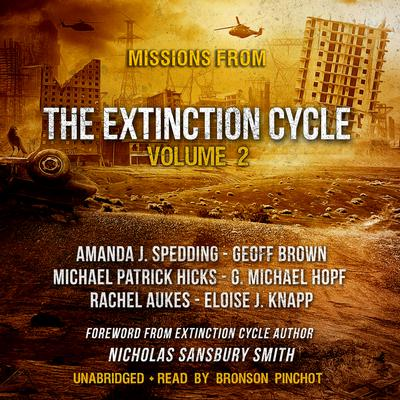 Missions from the Extinction Cycle, Vol. 2 Audiobook, by Amanda J. Spedding