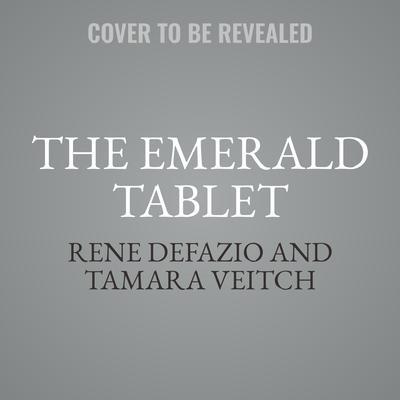 The Emerald Tablet  Audiobook, by Rene DeFazio