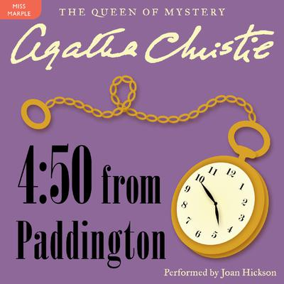 4:50 From Paddington: A Miss Marple Mystery Audiobook, by
