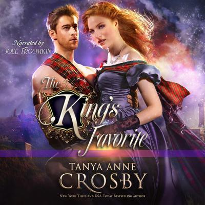 The Kings Favorite Audiobook, by Tanya Anne Crosby