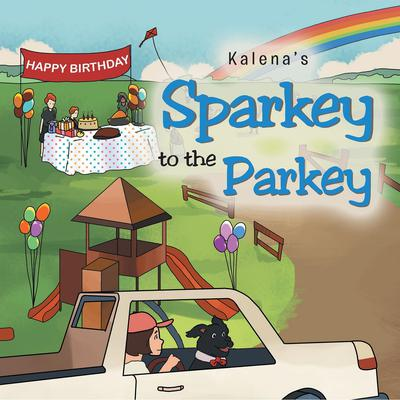 Sparkey to the Parkey Audiobook, by Kalena