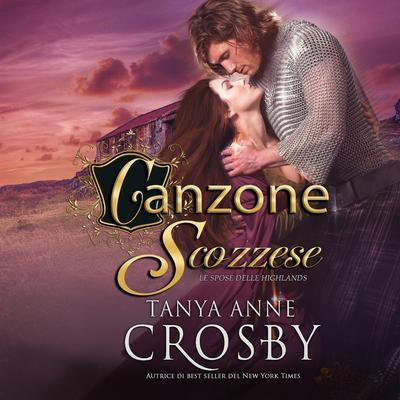 Canzone Scozzese Audiobook, by Tanya Anne Crosby