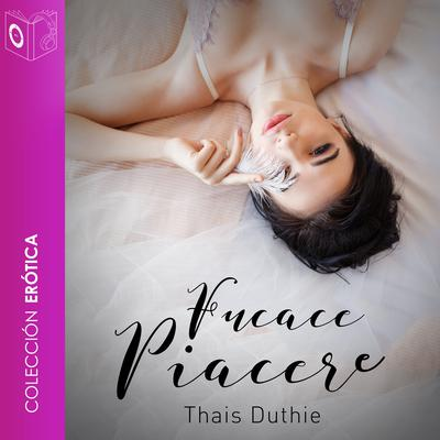 Fugace Piacere Audiobook, by Thais Duthie