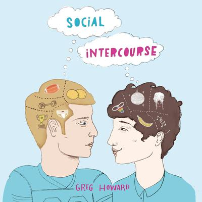 Social Intercourse Audiobook, by Greg Howard