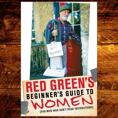 Red Greens Beginners Guide to Women Audiobook, by Steve Smith