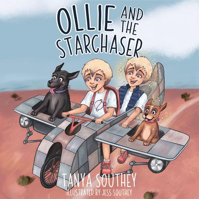 Ollie and the Starchaser Audiobook, by Tanya Southey
