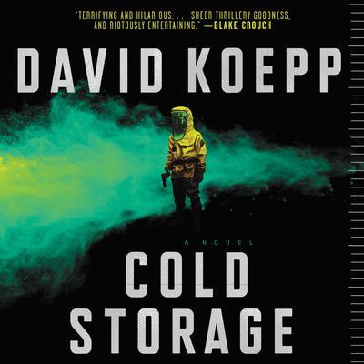 Cold Storage: A Novel Audiobook, by David Koepp