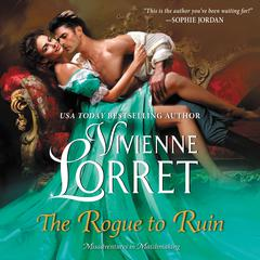 The Rogue to Ruin Audiobook, by Vivienne Lorret