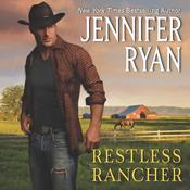 Restless Rancher: Wild Rose Ranch Audiobook, by Jennifer Ryan