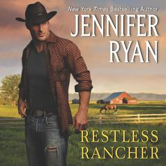 Restless Rancher: Wild Rose Ranch Audiobook, by Jennifer Ryan