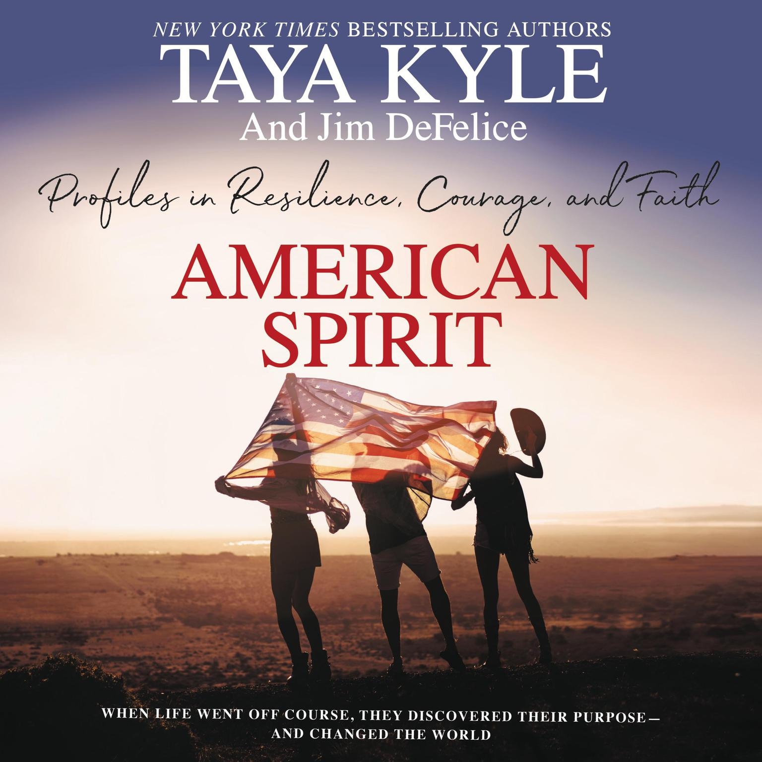 American Spirit: Profiles in Resilience, Courage, and Faith Audiobook, by Taya Kyle