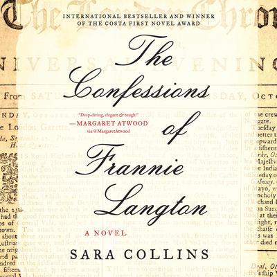 The Confessions of Frannie Langton: A Novel Audiobook, by Sara Collins